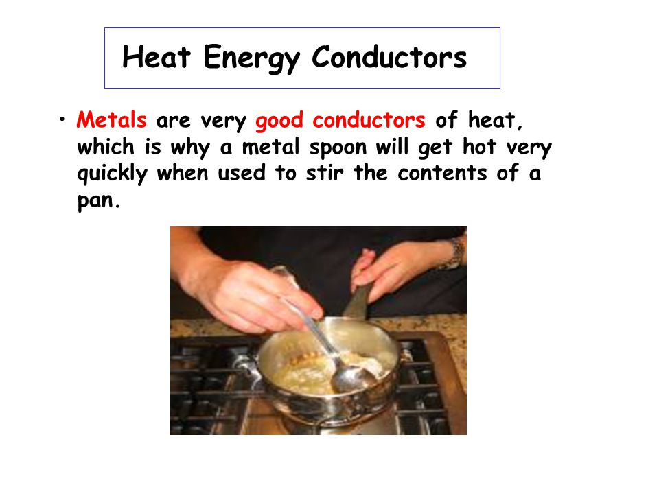 Heat Energy Conductors