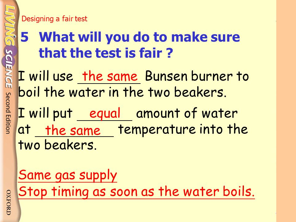 5 What will you do to make sure that the test is fair