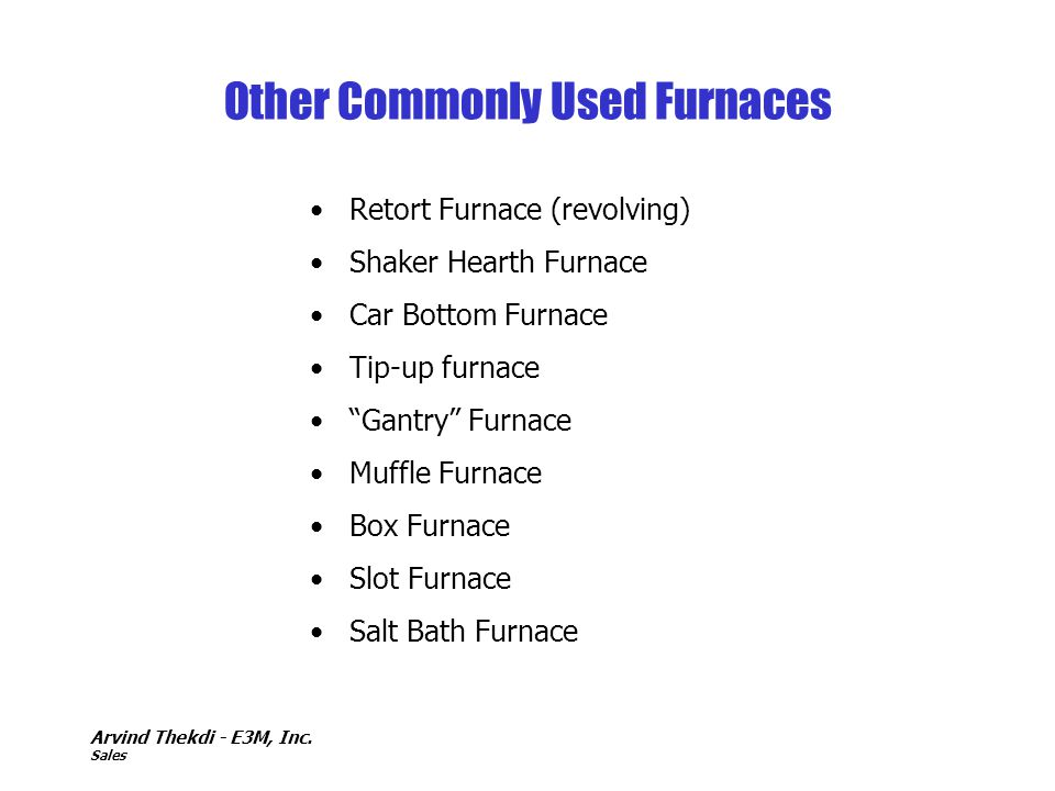 Other Commonly Used Furnaces