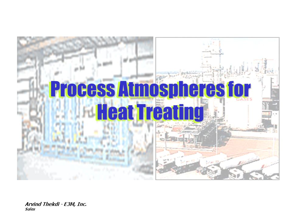 Process Atmospheres for