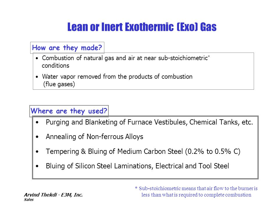 Lean or Inert Exothermic (Exo) Gas