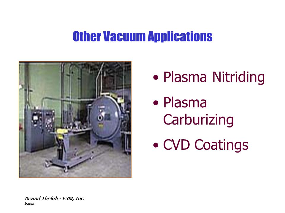 Other Vacuum Applications