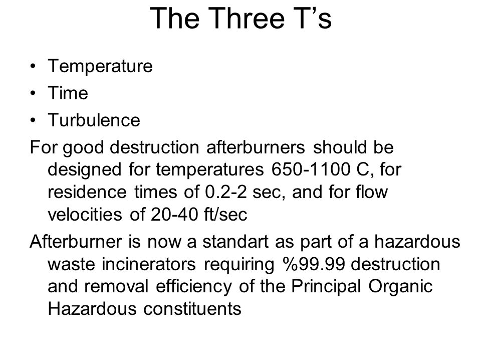 The Three T's Temperature Time Turbulence