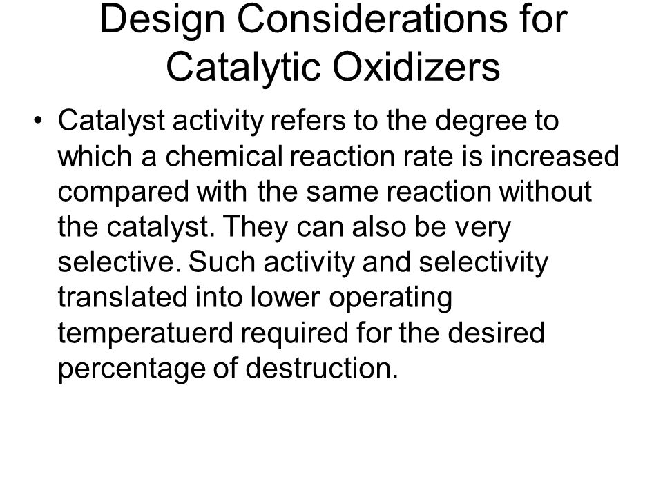 Design Considerations for Catalytic Oxidizers