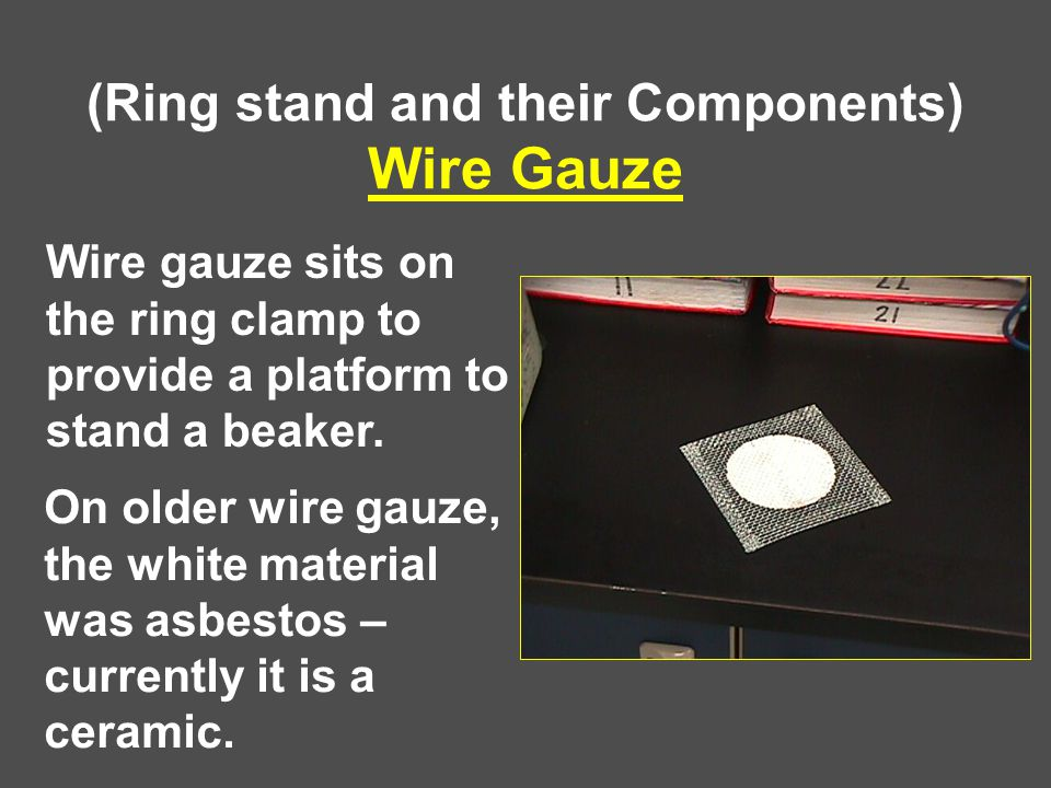 (Ring stand and their Components) Wire Gauze