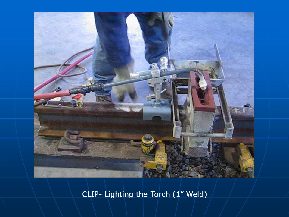 CLIP- Lighting the Torch (1 Weld)
