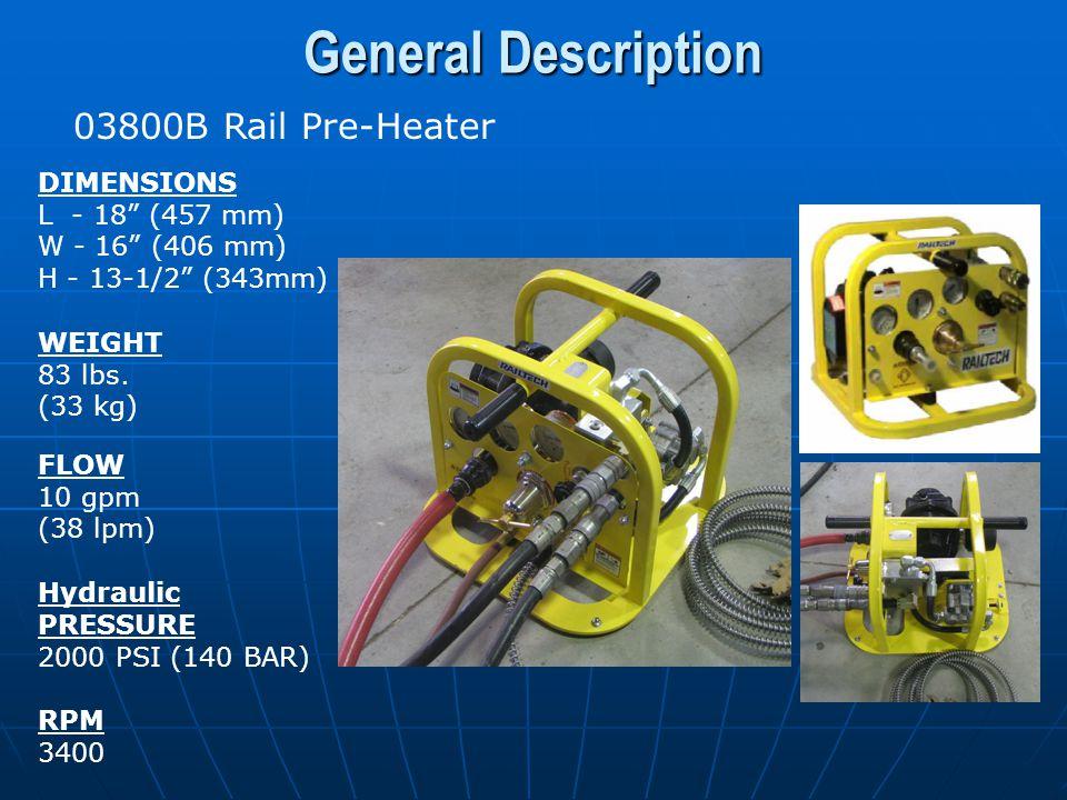 General Description 03800B Rail Pre-Heater DIMENSIONS L - 18 (457 mm)