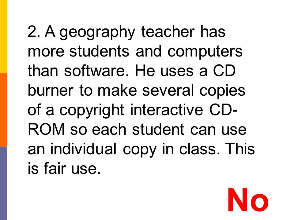 2. A geography teacher has more students and computers than software
