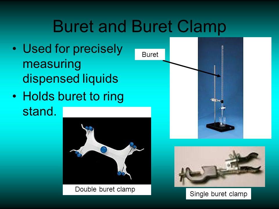 Buret and Buret Clamp Used for precisely measuring dispensed liquids