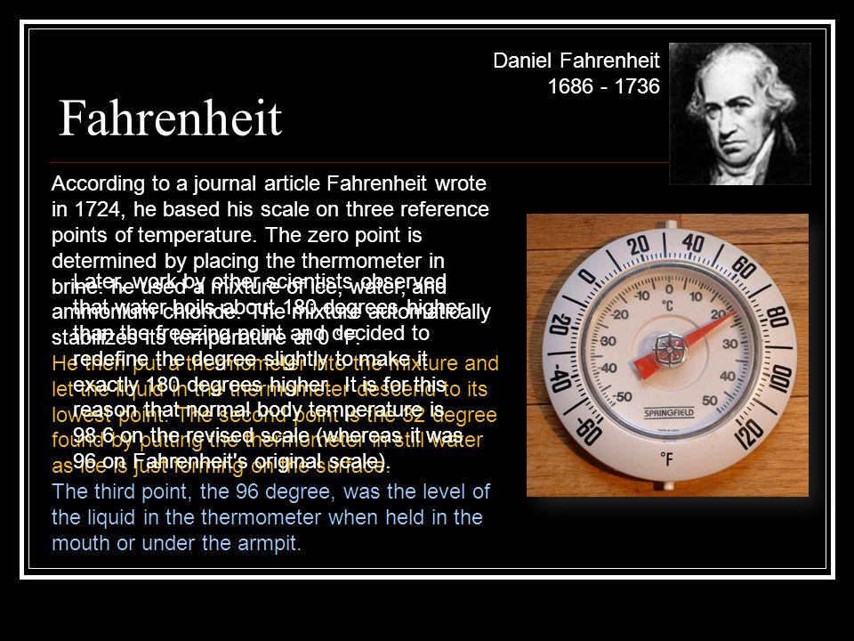 Fahrenheit Daniel Fahrenheit 1686 - 1736
