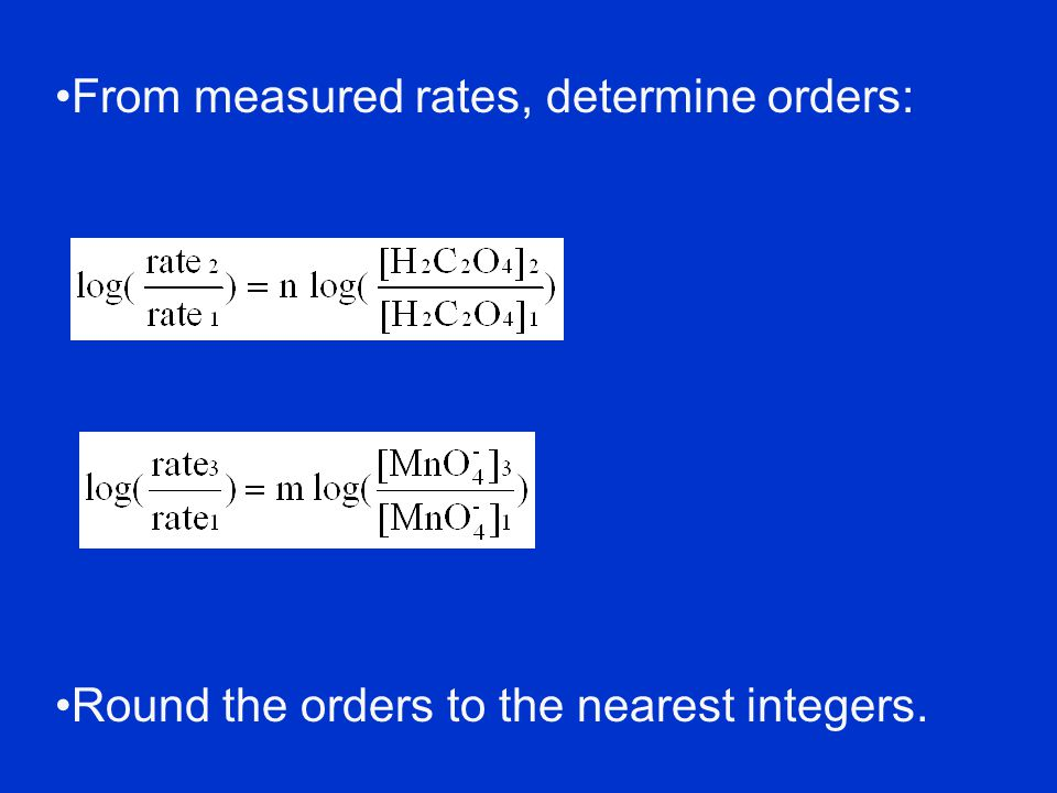 From measured rates, determine orders: