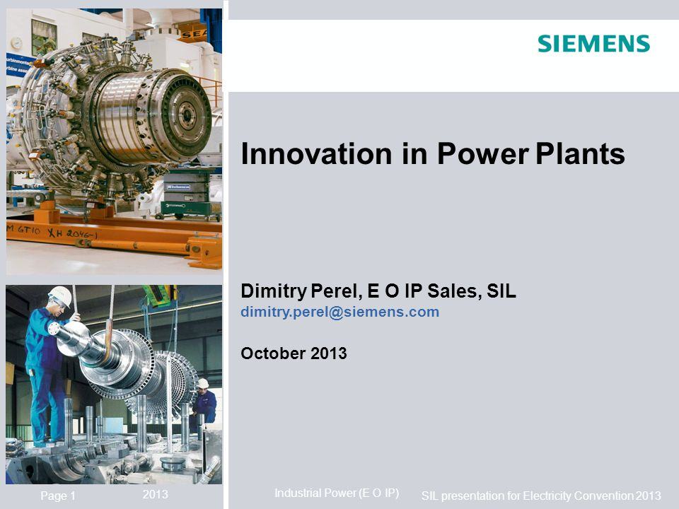Innovation in Power Plants Dimitry Perel, E O IP Sales, SIL dimitry