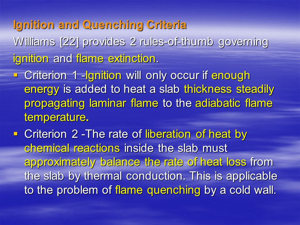 Ignition and Quenching Criteria