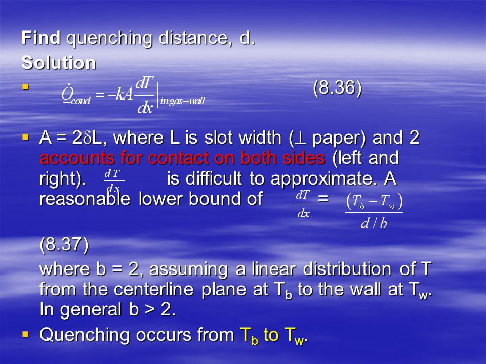 Find quenching distance, d.