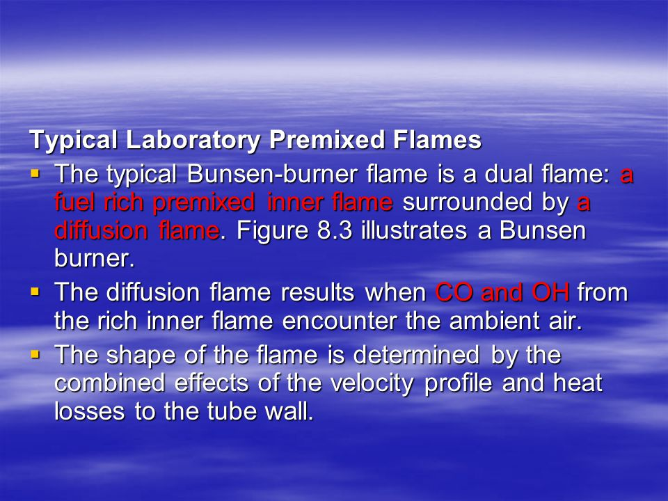 Typical Laboratory Premixed Flames