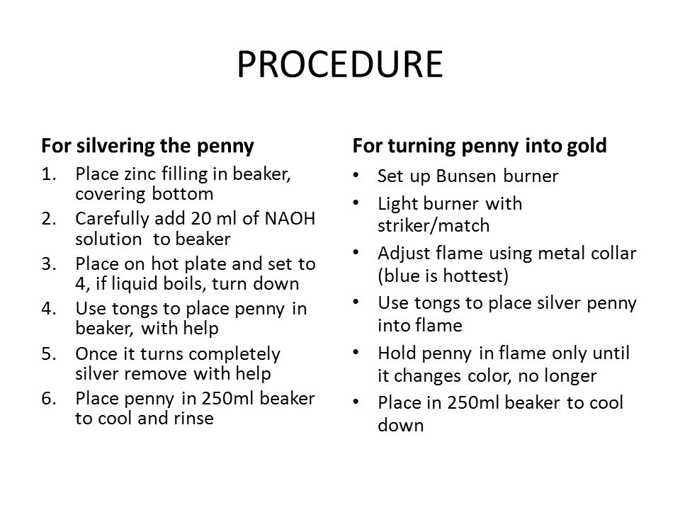 PROCEDURE For silvering the penny For turning penny into gold