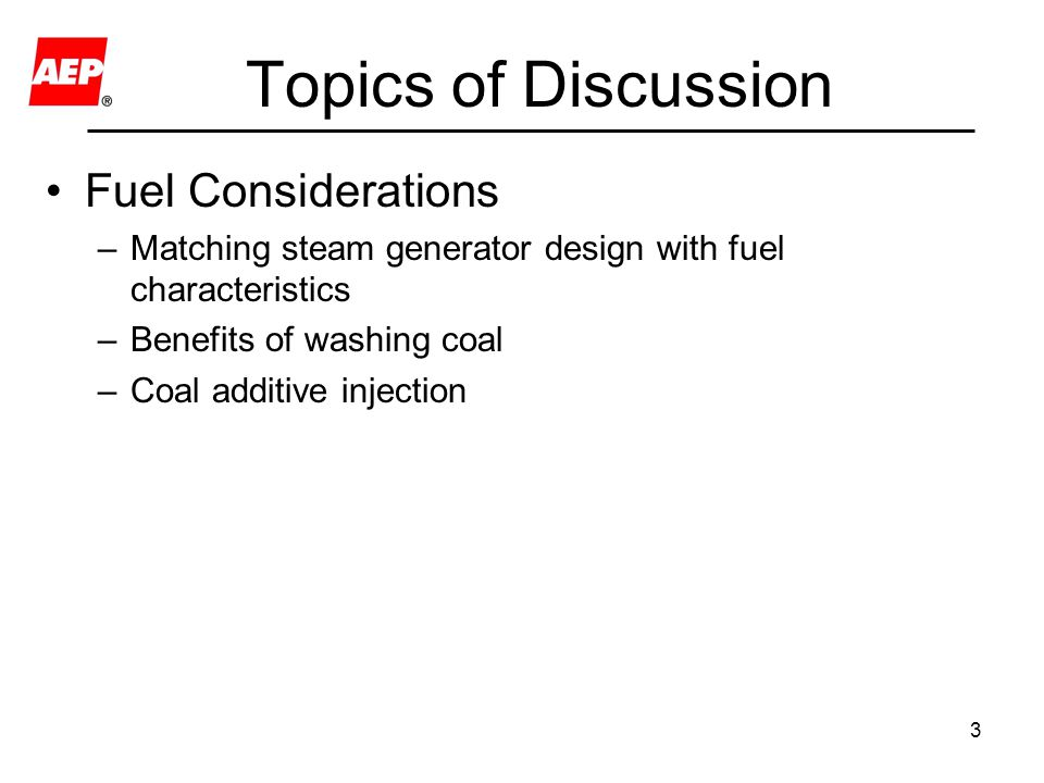Topics of Discussion Fuel Considerations