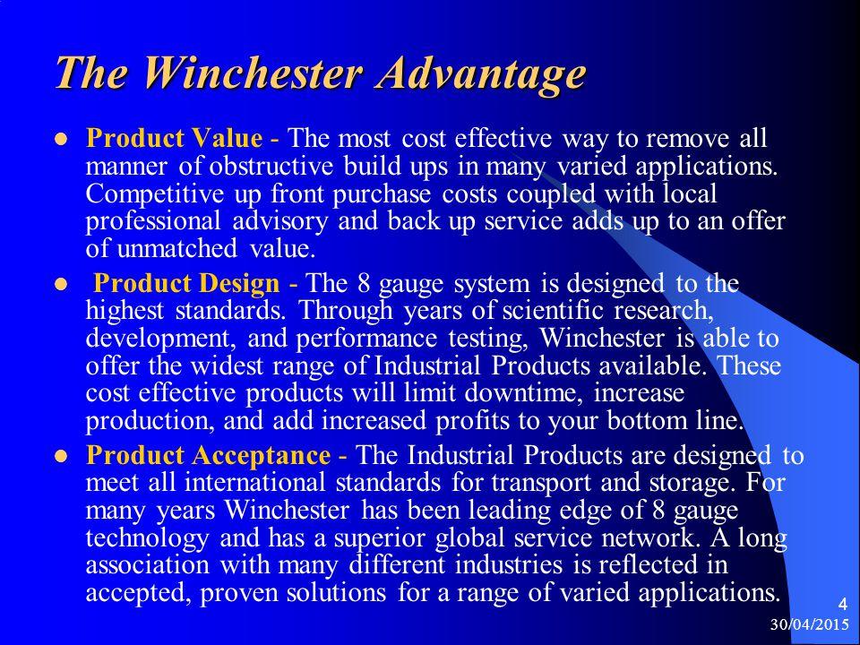 The Winchester Advantage