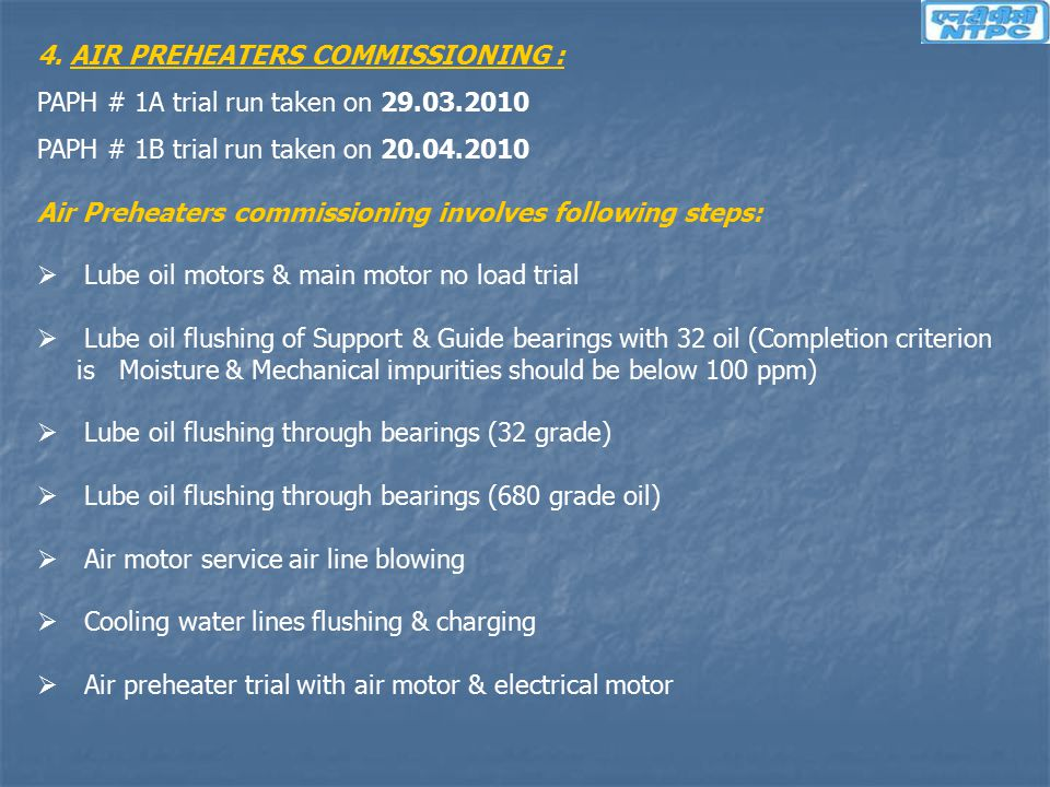 4. AIR PREHEATERS COMMISSIONING :