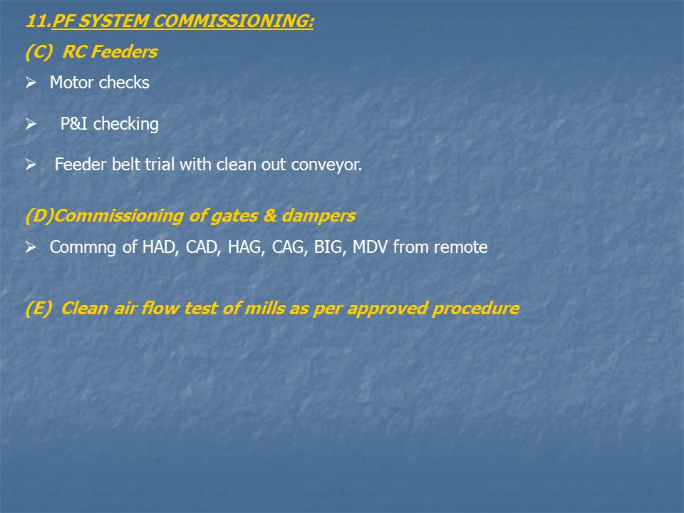PF SYSTEM COMMISSIONING:
