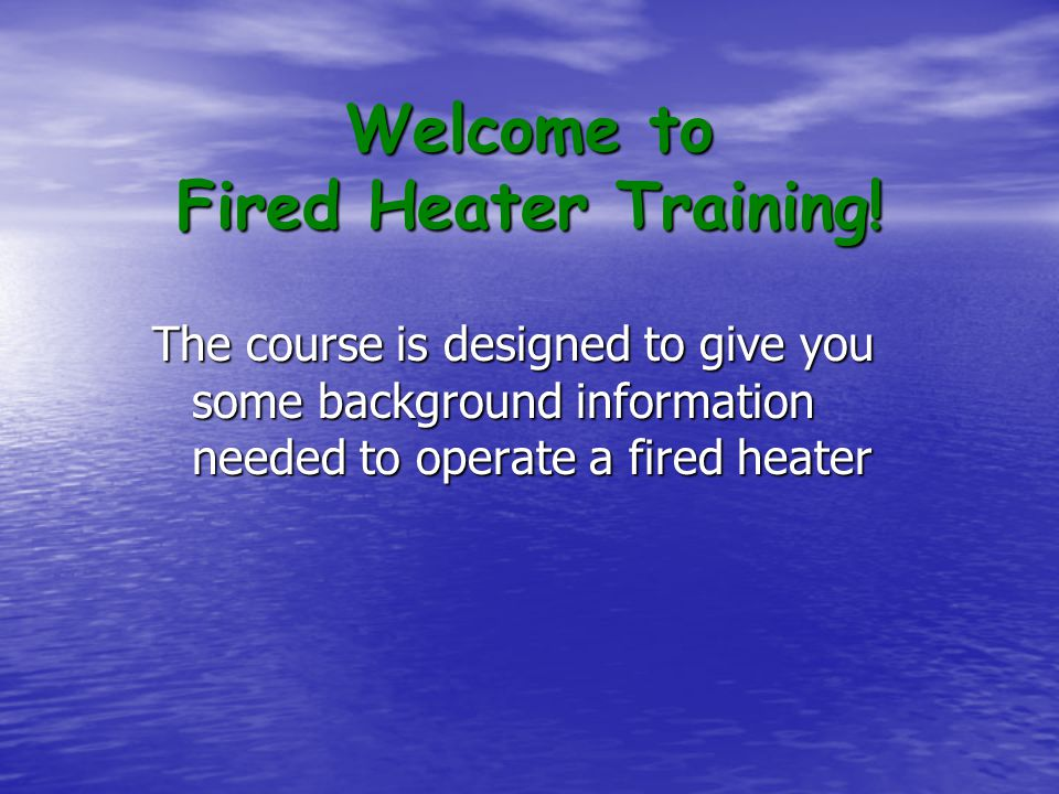Welcome to Fired Heater Training!