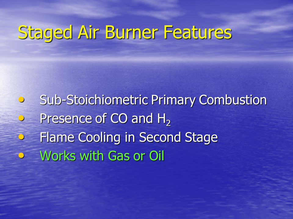 Staged Air Burner Features