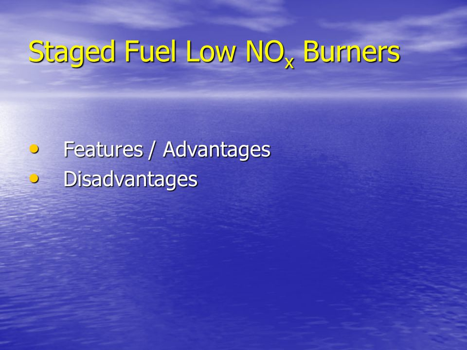 Staged Fuel Low NOx Burners