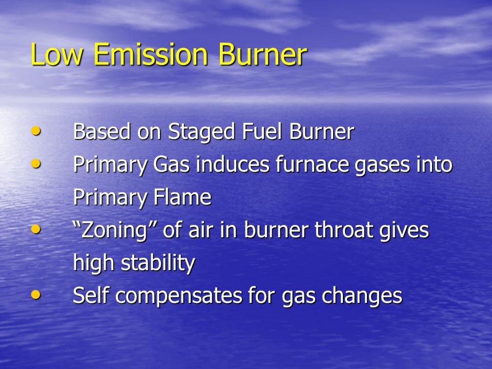 Low Emission Burner Based on Staged Fuel Burner
