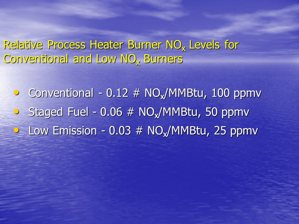 Relative Process Heater Burner NOx Levels for Conventional and Low NOx Burners