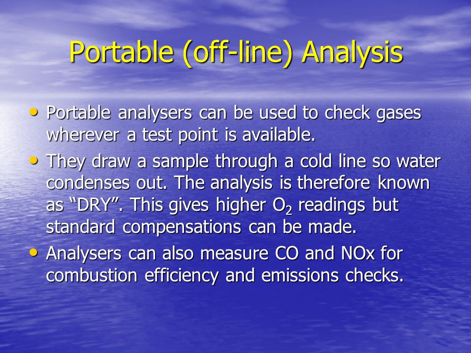 Portable (off-line) Analysis