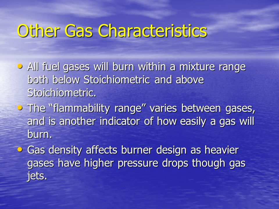 Other Gas Characteristics