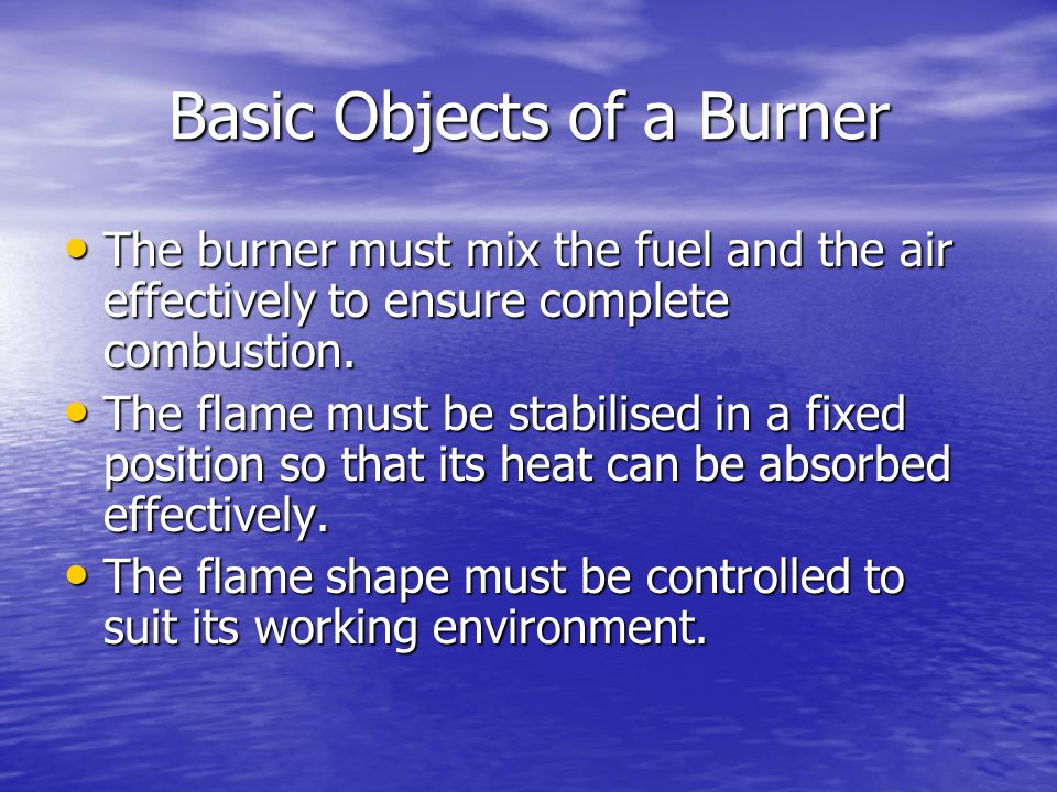 Basic Objects of a Burner