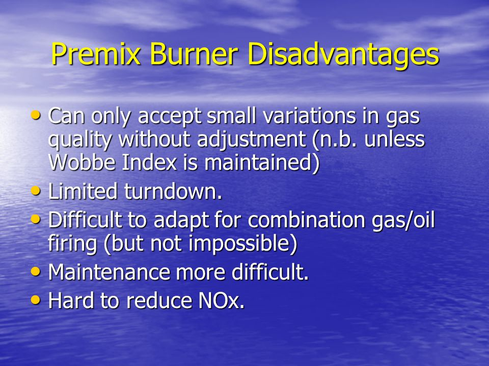 Premix Burner Disadvantages