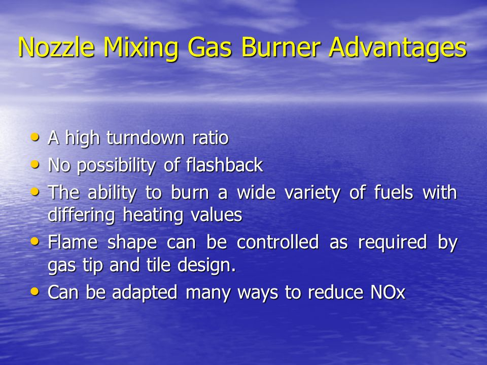 Nozzle Mixing Gas Burner Advantages
