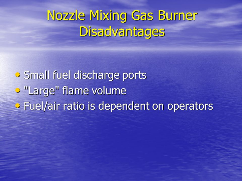 Nozzle Mixing Gas Burner Disadvantages
