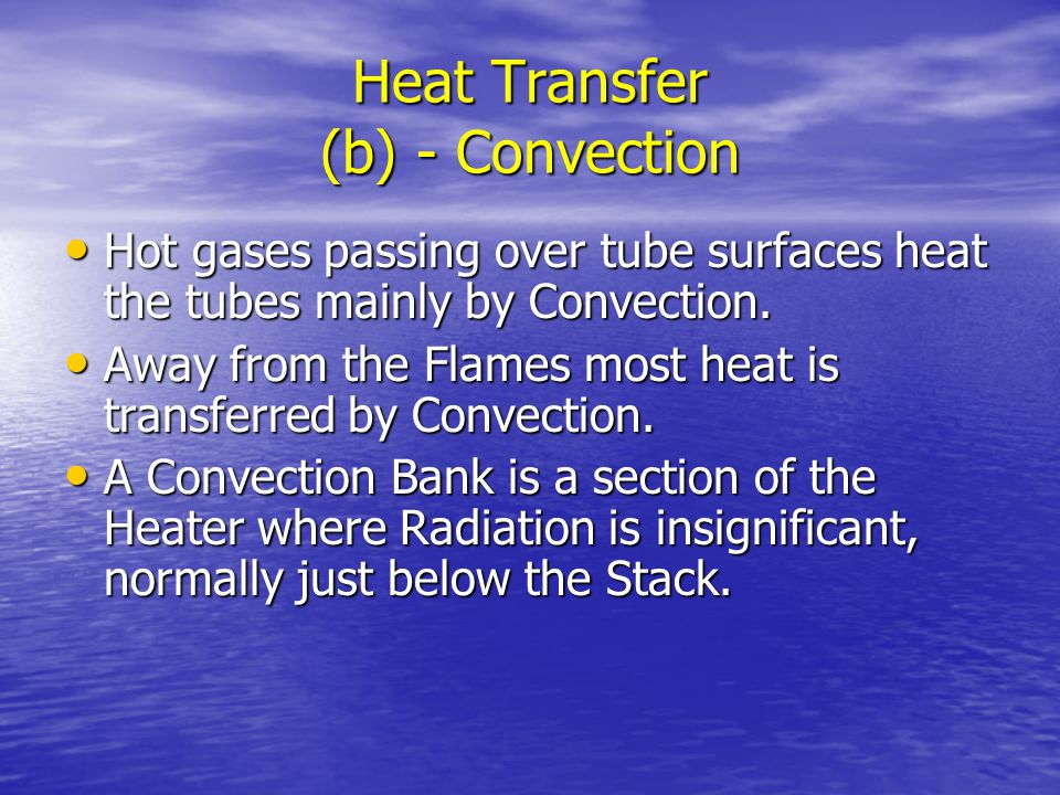 Heat Transfer (b) - Convection