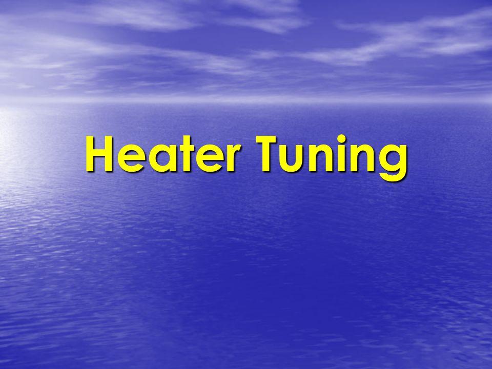 Heater Tuning