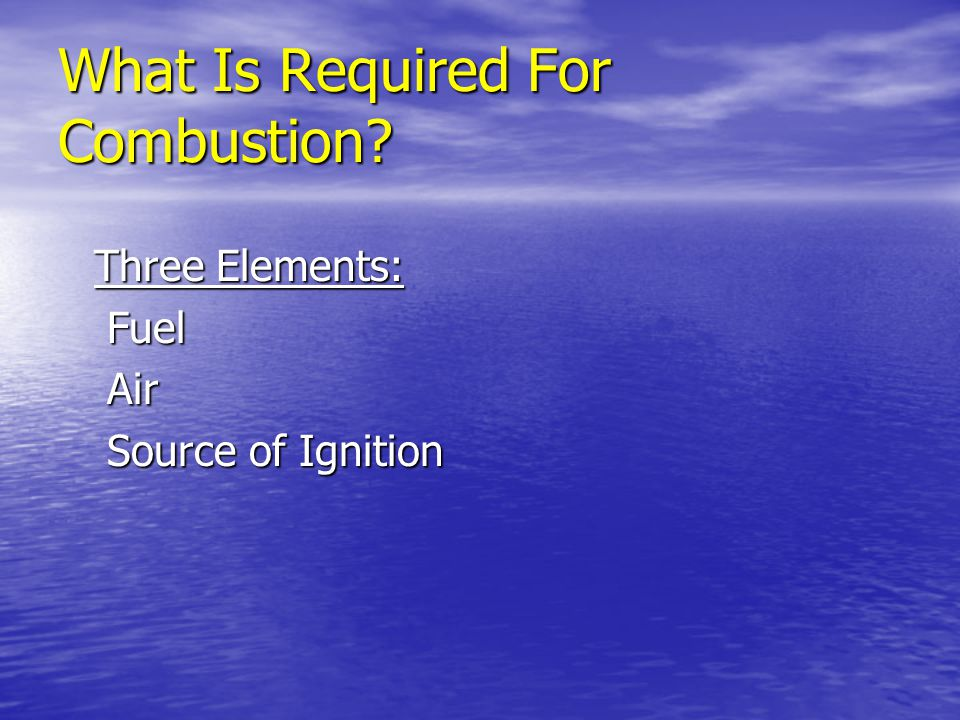 What Is Required For Combustion