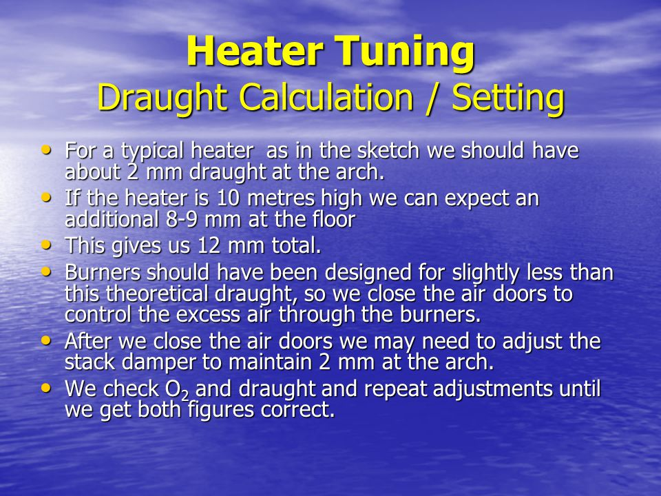 Heater Tuning Draught Calculation / Setting