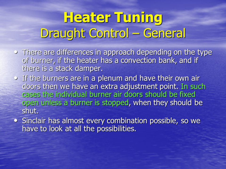 Heater Tuning Draught Control – General