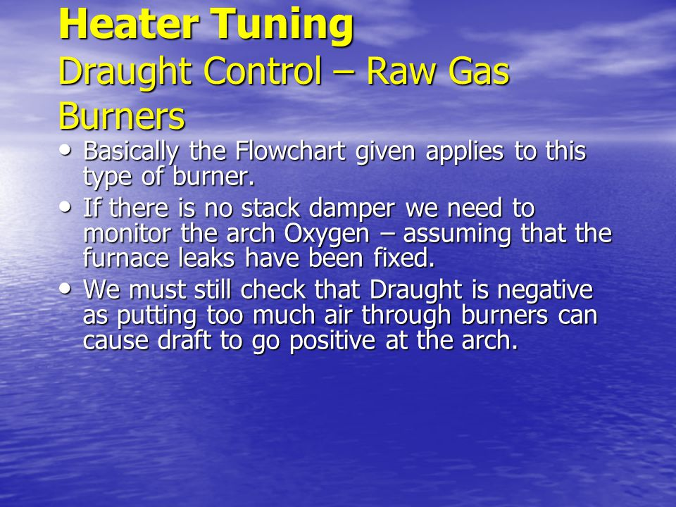 Heater Tuning Draught Control – Raw Gas Burners