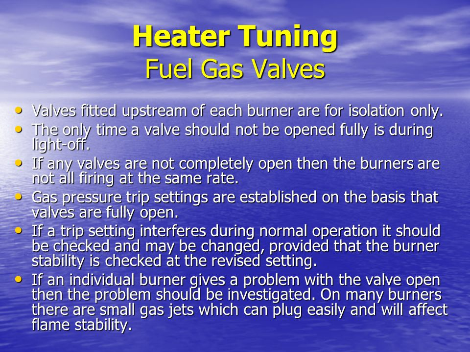 Heater Tuning Fuel Gas Valves