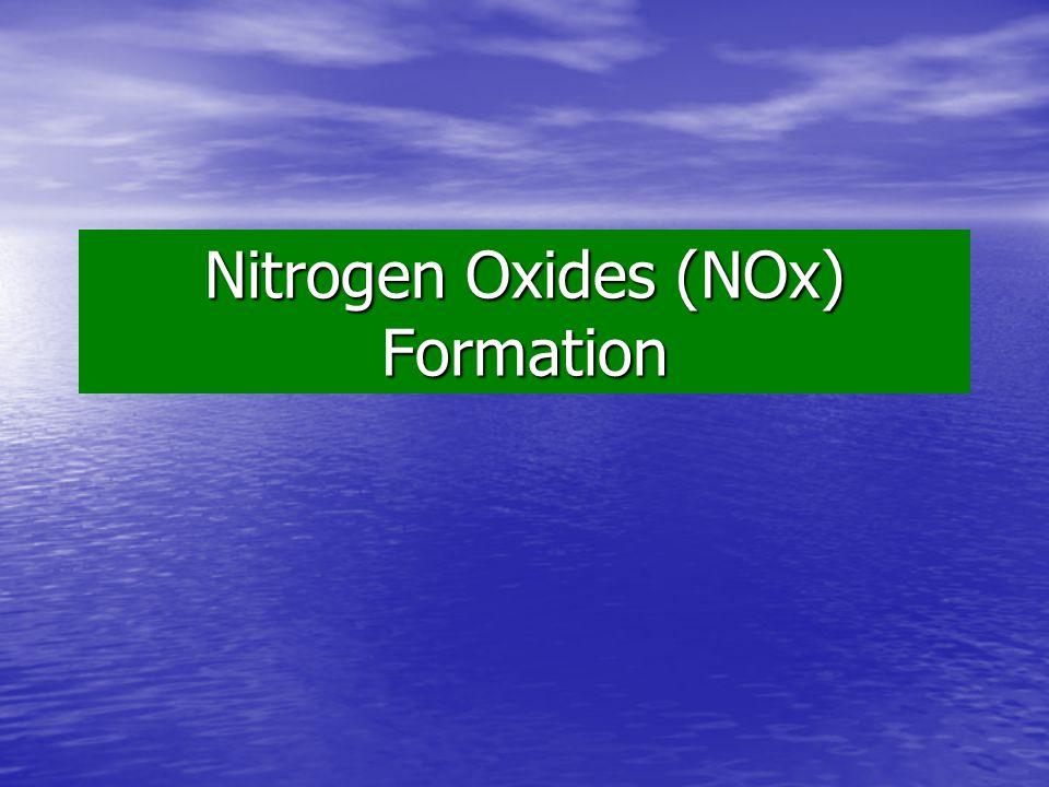Nitrogen Oxides (NOx) Formation