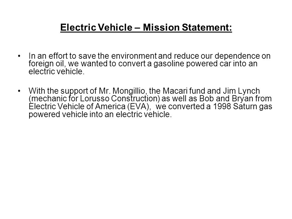 Electric Vehicle – Mission Statement: