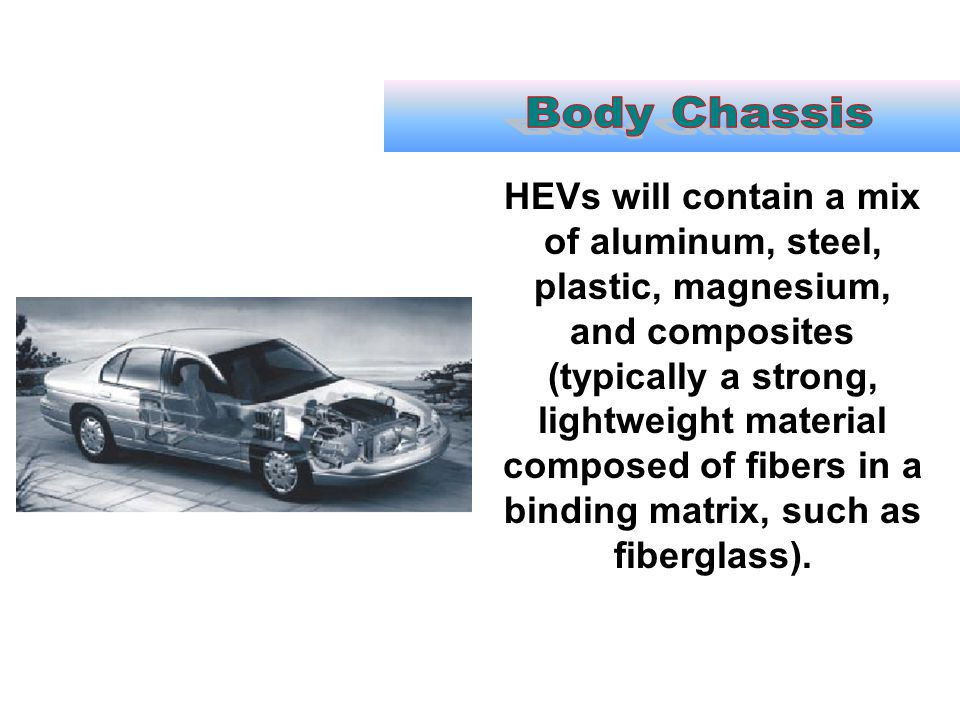 Body Chassis
