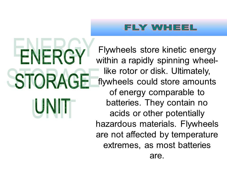 FLY WHEEL ENERGY STORAGE UNIT