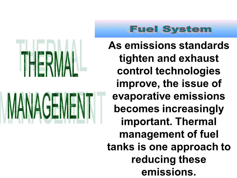 Fuel System THERMAL MANAGEMENT