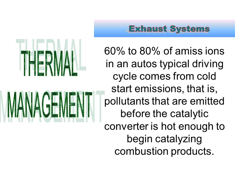 Exhaust Systems THERMAL MANAGEMENT