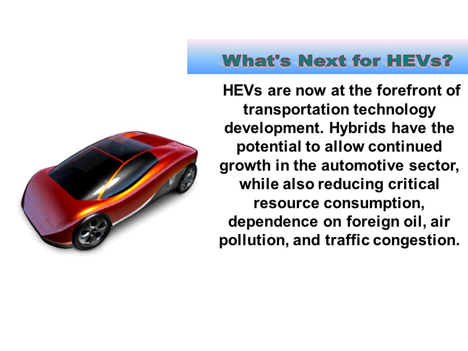 What s Next for HEVs