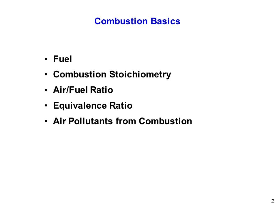 Combustion Stoichiometry Air/Fuel Ratio Equivalence Ratio